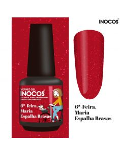 6ª Feira Maria Espalha Brasas Verniz Gel 15ml - Inocos | INOCOS Verniz Gel